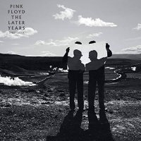 Pink Floyd - The Later Years 1987-2019 (2019) / art rock, progressive rock, UK