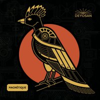 Deyosan - Magnetique (2019) / electro jazz, organic trance, dub, psychedelic, world, France