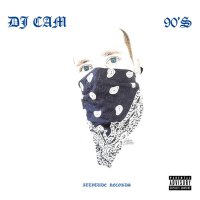 DJ Cam - 90's (2019) / instrumental hip-hop, France