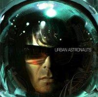 Urban Astronauts - Urban Astronauts (The Album) (2019) / rocktronic, progrerssive trance, electro-rock, breaks, UK