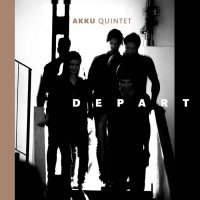AKKU Quintet - Depart (2019) / contemporary jazz, minimalism, jazz rock, post-rock, avant-prog, Switzerland