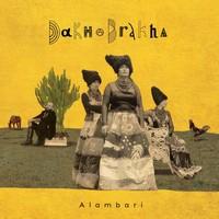 DакhаBrакhа - Аlаmbаrі (2020)/ world fusion, folk, drum ethno house
