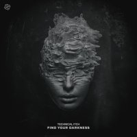 Technical Itch — Find Your Darkness (2020) / drum'n'bass, techstep, neurofunk, drumfunk