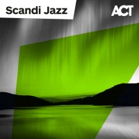 Various Artists - Scandi Jazz (2021) / Scandinavian  Jazz